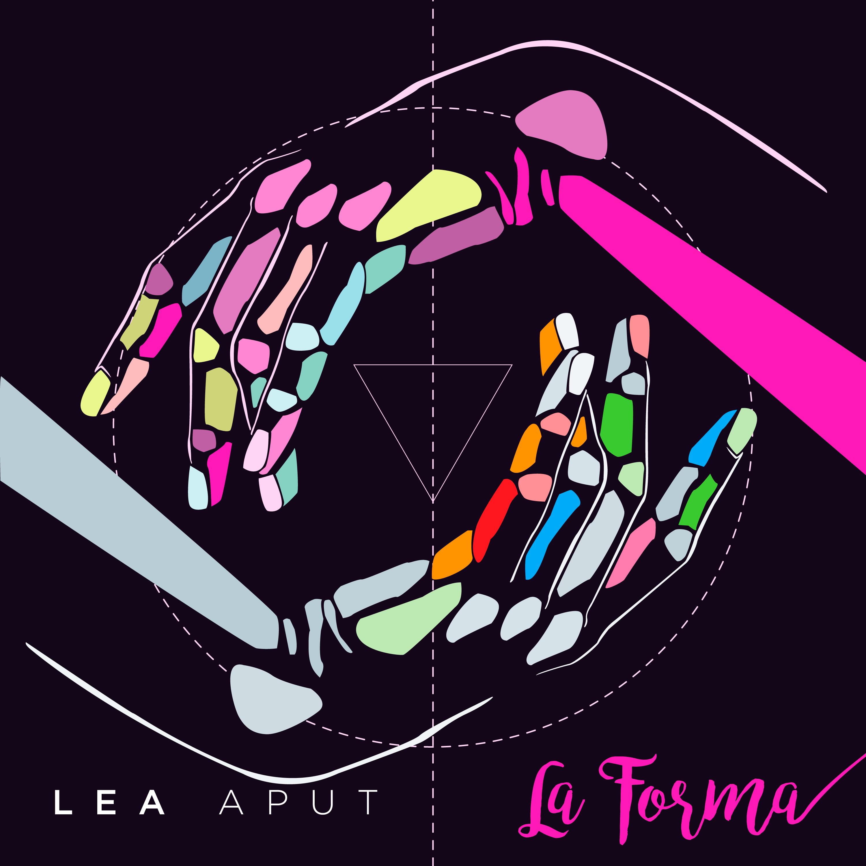Lea Aput | La Forma