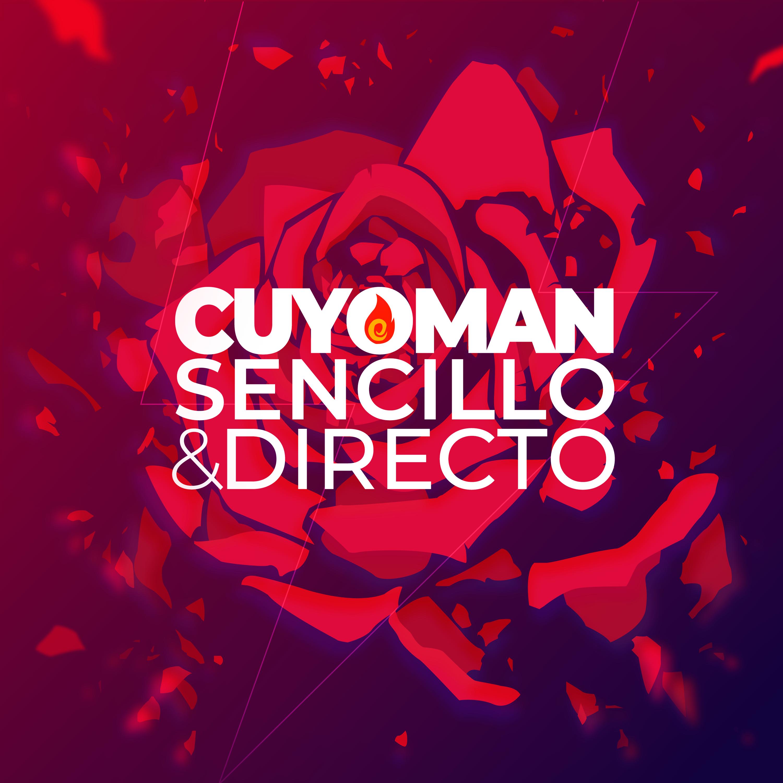 Cuyoman | Sencillo & Directo